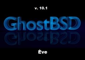 GhostBSD 10.1 Eve (Xfce; MATE) [i386, amd64] 4xDVD
