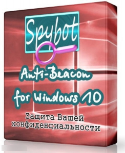 Spybot Anti-Beacon for Windows 10 1.6 [En]