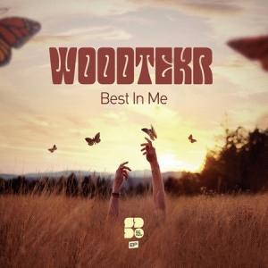 Woodtekr - Best In Me EP