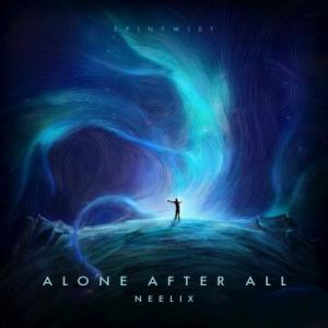 Neelix - Alone After All (feat. Volk & Caroline Harrison)