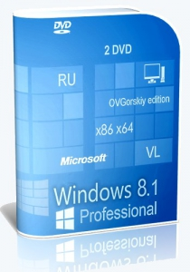Microsoft® Windows® 8.1 Professional VL with Update 3 x86-x64 Ru by OVGorskiy® 02.2016 2DVD [Ru]