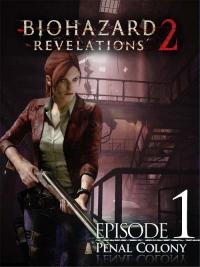 Resident Evil Revelations 2: Episode 1-4 | RePack от R.G. Freedom