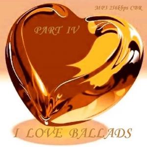 VA - I Love Ballads - Part IV