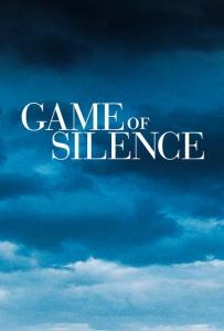 Игра в молчанку / Game of Silence (1 сезон: 1-10 серии из 10)   IdeaFilm