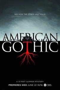 Американская готика (1 сезон: 1 серия из 13) |