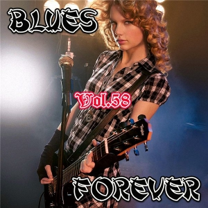 VA - Blues Forever, Vol.58