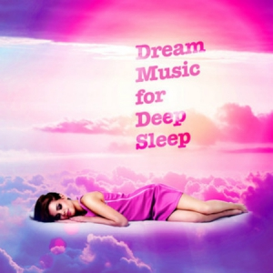 VA - Dream Music for Deep Sleep