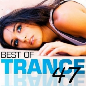 VA - The Best of Trance 47