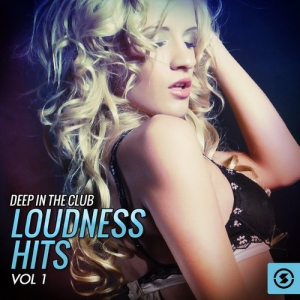 VA - Deep in the Club - Loudness Hits Vol.1