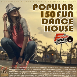 VA - Popular 150 Fun Dance House