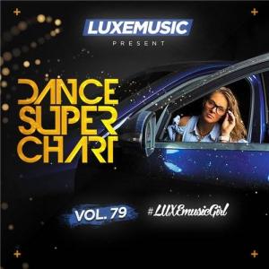 LUXEmusic - Dance Super Chart Vol.79