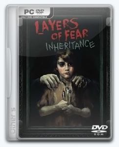 Layers of Fear: Inheritance [Ru/Multi] (1.1.0) License CODEX