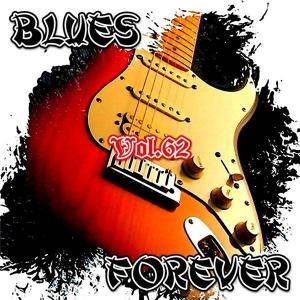 VA - Blues Forever, Vol.62