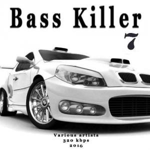 VA - Bass Killer 7