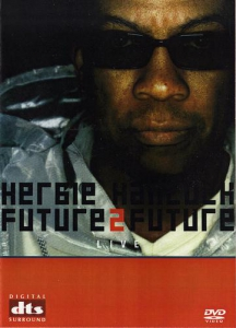Herbie Hancock - Future2Future