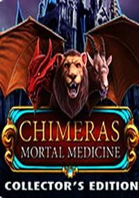 Chimeras 4: Mortal Medicine CE