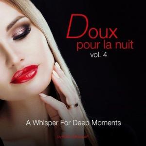 VA - Doux Pour La Nuit, Vol. 4 - A Whisper for Deep Moments Selection Chillout by Kolibri Musique