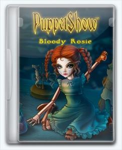 PuppetShow 10: Bloody Rosie