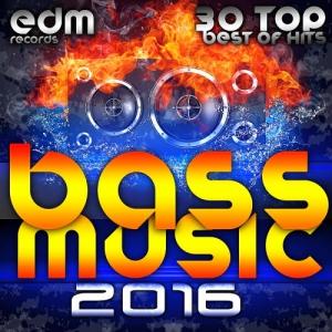VA - Bass Music 2016 - 30 Top Hits