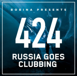 Bobina - 424 Russia Goes Clubbing