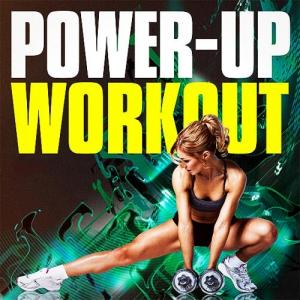 VA - Power-Up Workout Break Hits