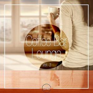VA - Coffee Bar Lounge Vol.3
