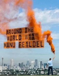 Вокруг света с Ману Фиделем