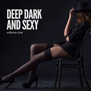 VA - Deep Dark and Sexy Vol.1: Finest Deep and Elektro House
