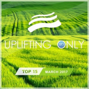 VA - Uplifting Only Top 15: March
