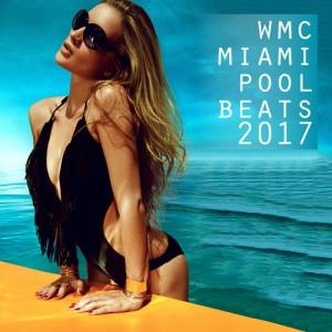 VA - WMC Miami Pool Beats 2017