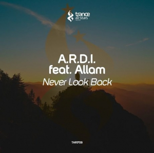 A.R.D.I. feat. Allam - Never Look Back