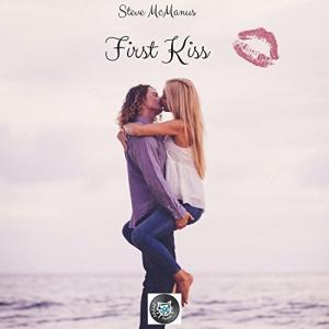 Steve McManus - First Kiss