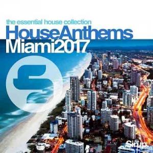 VA - Sirup House Anthems Miami
