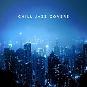 VA - Chill Jazz Covers