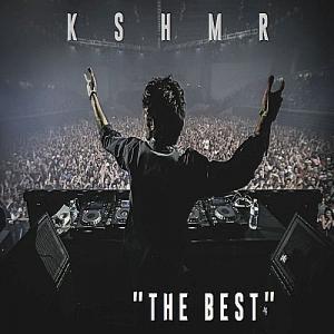 KSHMR - The Best