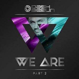 Dash Berlin - We Are (Part 2)