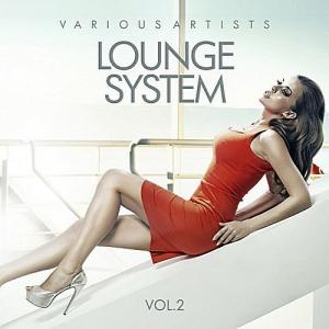 VA - Lounge System Vol.2