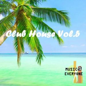 VA - Music For Everyone - Club House Vol.5