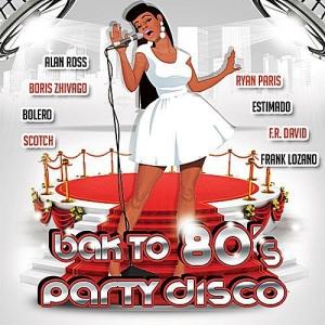 VA - Back To 80's Party Disco