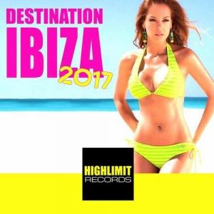 VA - Destination Ibiza 2017