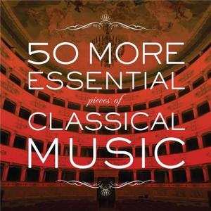 VA - Fifty Pieces of Classical Music - Collection Thirty-seven