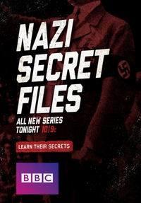 BBC. Секретные файлы нацистов