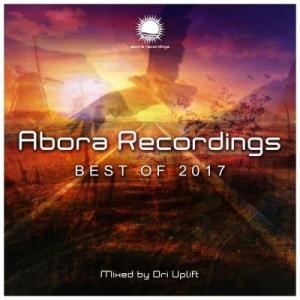 VA - Abora Recordings: Best Of 2017 (Mixed by Ori Uplift)