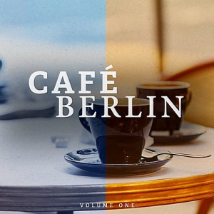 VA - Cafe Berlin Vol.1 (Electronic Backround Lounge Music For The Relaxed Moments)