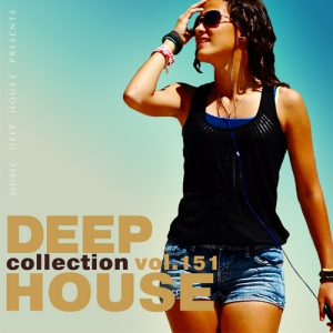 Сборник - Deep House Collection Vol.151