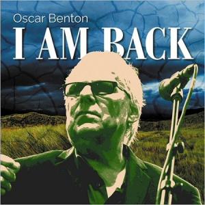 Oscar Benton - I Am Back