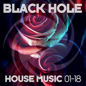 VA - Black Hole House Music 01-18