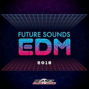 VA - Future Sounds. EDM