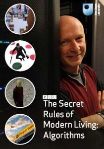 BBC. Тайные правила современной жизни: Алгоритмы