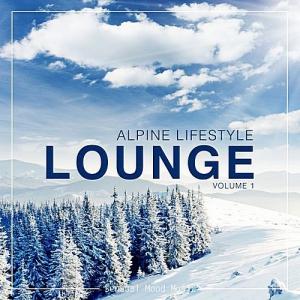 VA - Alpine Lifestyle Lounge Vol.1